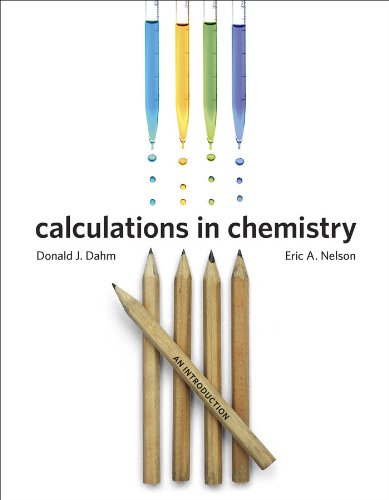 9780393912869: Calculations in Chemistry: An Introduction