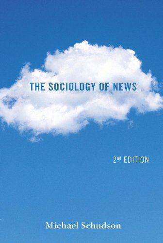 9780393912876: The Sociology of News (Second Edition) (Contemporary Societies)