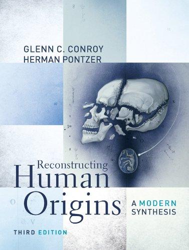 Reconstructing Human Origins: A Modern Synthesis (Third: Conroy, Glenn C.;