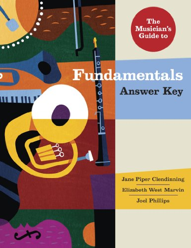 The Musician's Guide to Fundamentals: Answer Key: Clendinning, Jane Piper;