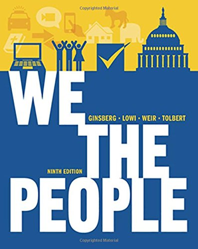 9780393913088: We the People: An Introduction to American Politics (Full Ninth Edition (with policy chapters))