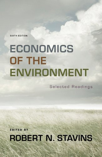 Economics of the Environment: Selected Readings (Sixth