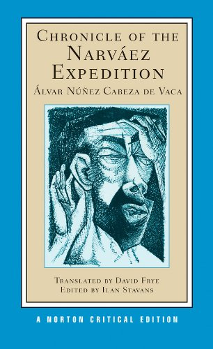 9780393918151: Chronicle of the Narváez Expedition (First Edition) (Norton Critical Editions)