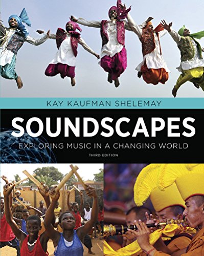 9780393918281: Soundscapes: Exploring Music in a Changing World (Third Edition)