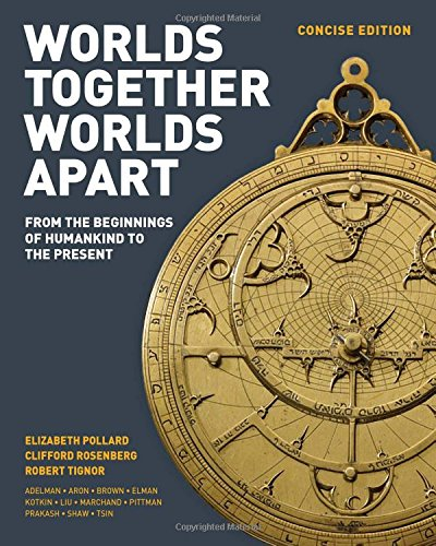 9780393918465: Worlds Together, Worlds Apart: A History of the World: From the Beginnings of Humankind to the Present (Concise Edition) (Vol. One-Volume)