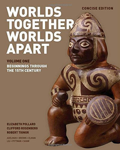 9780393918472: Worlds Together, Worlds Apart: A History of the World: From the Beginnings of Humankind to the Present (Concise Edition) (Vol. 1)