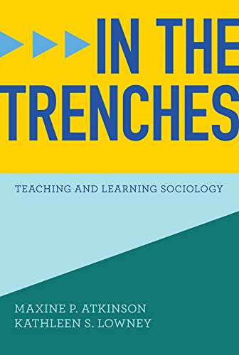 9780393918779: In the Trenches: Teaching and Learning Sociology