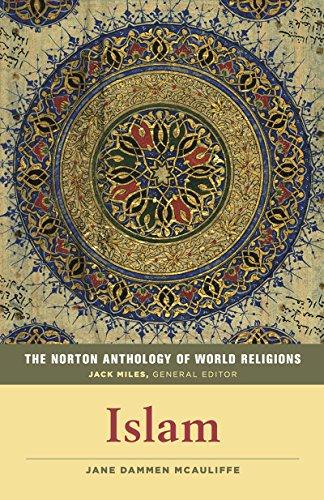 9780393918984: The Norton Anthology of World Religions: Islam