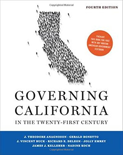 Governing California in the Twenty-First Century (Fourth: Anagnoson, J. Theodore,