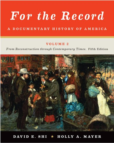 9780393919417: For the Record: A Documentary History of America: From Reconstruction through Contemporary Times (Fifth Edition) (Vol. 2)