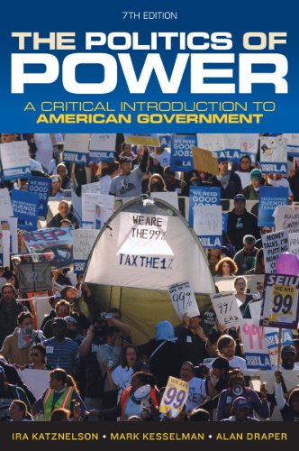 9780393919448: The Politics of Power: A Critical Introduction to American Government (Seventh Edition)