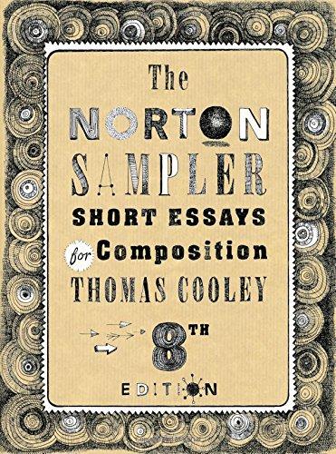 The publication the norton sampler: short essays for composition (eig….
