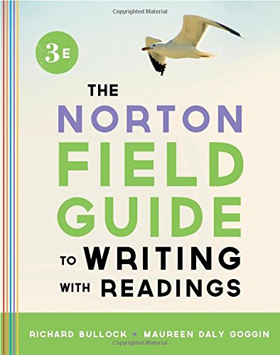 The Norton Field Guide to Writing, with: Bullock, Richard; Goggin,