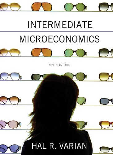 9780393919677: Intermediate Microeconomics: A Modern Approach (Ninth Edition)