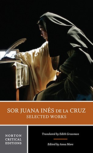 9780393920161: Sor Juana Inés de la Cruz: Selected Works (Norton Critical Editions)