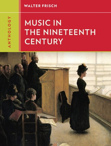 9780393920178: Anthology for Music in the Nineteenth Century (Western Music in Context: A Norton History)