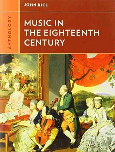 9780393920185: Anthology for Music in the Eighteenth Century (Western Music in Context: A Norton History)