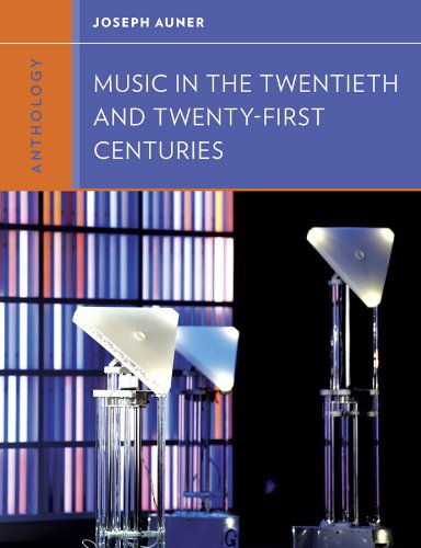 Anthology for Music in the Twentieth and: Auner, Joseph