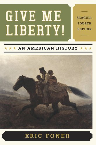 9780393920291: Give Me Liberty!: An American History, 4th Edition