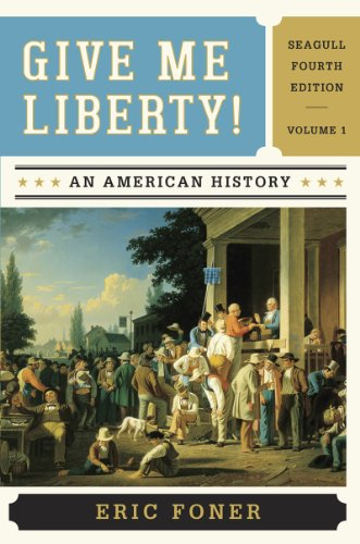 9780393920307: Give Me Liberty : An American History, Vol. 1