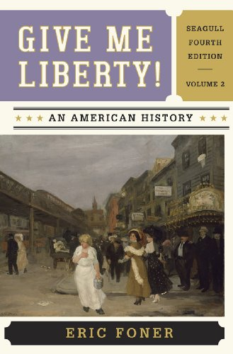 9780393920314: Give Me Liberty!: An American History (Seagull Fourth Edition) (Vol. 2)