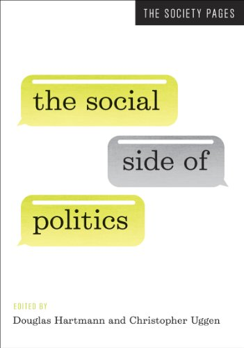 9780393920376: The Social Side of Politics (The Society Pages)
