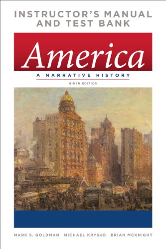 9780393920611: America: A Narrative History, 9th Ed. Instructor's Manual and Test Bank