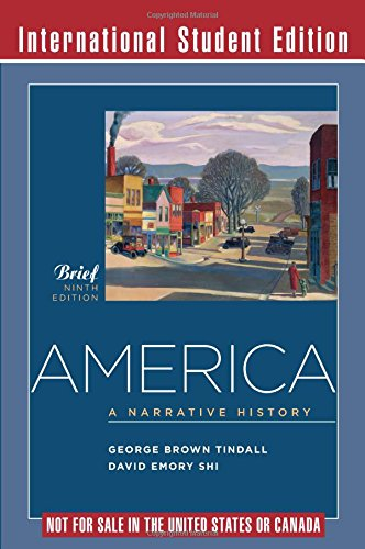 9780393920727: America - A Narrative History 9e Brief 1 Vol International Student Edition