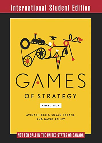 Games of Strategy 4E International Student Edition: Dixit