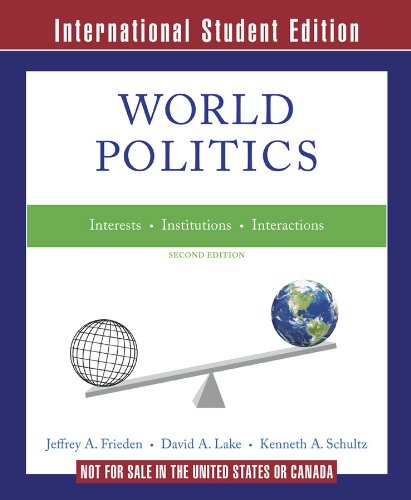 9780393920833: World Politics - Interests, Interactions, Institutions 2e ISE