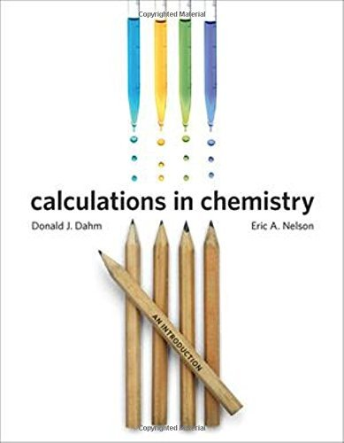 9780393920987: Calculations in Chemistry: An Introduction