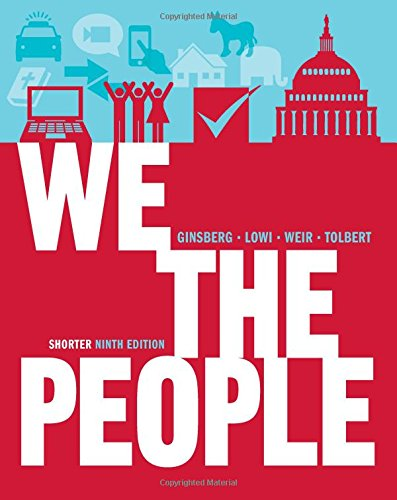9780393921090 We The People An Introduction To American Politics Shorter Ninth Edition