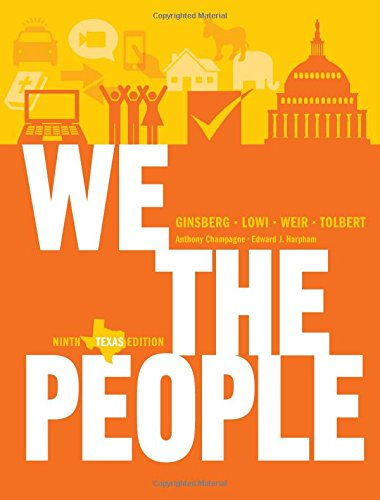 9780393921113: We the People: An Introduction to American Politics (Ninth Texas Edition)
