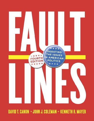 Faultlines: Debating the Issues in American Politics: Canon, David T.,