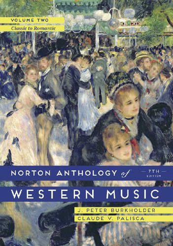 9780393921625: Norton Anthology of Western Music, Volume Two: Classic to Romantic: 2