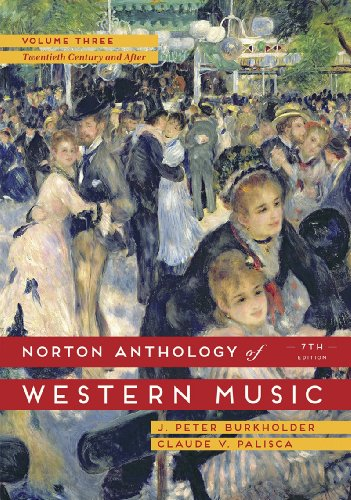 9780393921632: Norton Anthology of Western Music, Volume Three: The Twentieth Century and After: 3