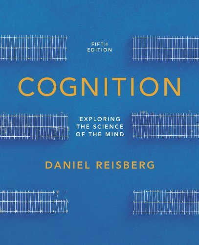 9780393921762: Cognition: Exploring the Science of the Mind (Fifth Edition (without ZAPS or Cognition Workbook))