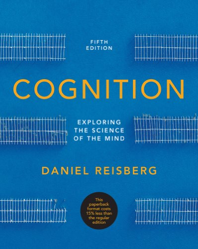 9780393921779: Cognition: Exploring the Science of the Mind (Fifth Edition (without ZAPS or Cognition Workbook))