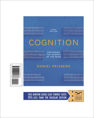 9780393921786: COGNITION:EXPLORING THE SCIENCE OF THE MIND (FIFTH EDITION)