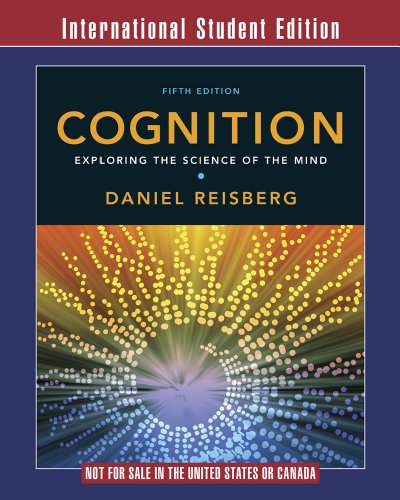 9780393921830: Cognition: Exploring the Science of the Mind (Fifth International Student Edition)