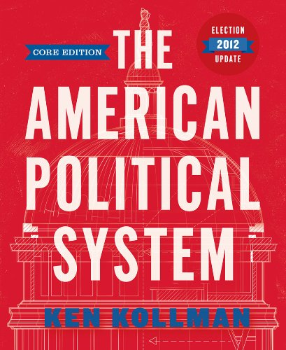 9780393921861: The American Political System (Core Edition Election Update (without policy chapters))