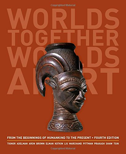 9780393922073: Worlds Together, Worlds Apart: A History of the World: From the Beginnings of Humankind to the Present