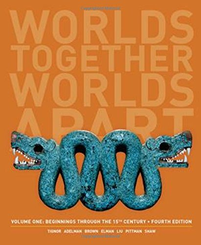 9780393922080: Worlds Together, Worlds Apart: A History of the World: Beginnings Through the Fifteenth Century (Fourth Edition) (Vol. 1)