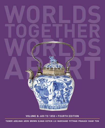 9780393922110: Worlds Together, Worlds Apart: A History of the World: 600 to1850 (Fourth Edition) (Vol. B)