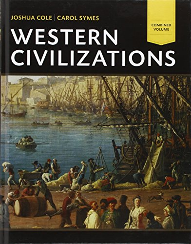 9780393922134: Western Civilizations: Their History & Their Culture