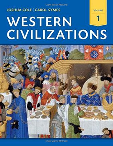 9780393922141: Western Civilizations: Their History & Their Culture: 1