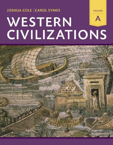 9780393922165: Western Civilizations: Their History & Their Culture (Eighteenth Edition) (Vol. A)