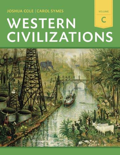 9780393922189: Western Civilizations: Their History & Their Culture (Eighteenth Edition) (Vol. C)