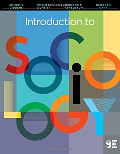 Introduction to Sociology (Ninth Edition): Giddens, Anthony; Duneier,