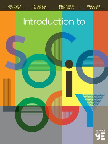 Introduction to Sociology (Seagull Ninth Edition): Carr, Deborah, Appelbaum,